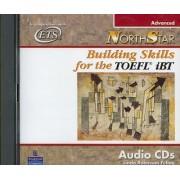 Northstar: Building Skills for the TOEFL IBT, Advanced Audio CDs: Advanced Audio Cassette by Linda Robinson Fellag