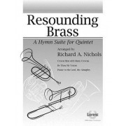 Resounding Brass: A Hymn Suite for Quintet