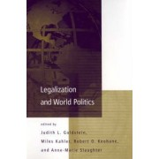 Legalization and World Politics by Judith L. Goldstein