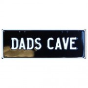 """Novelty Number Plate - Dads Cave White On Black"""