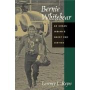 Bernie Whitebear by Lawney L. Reyes