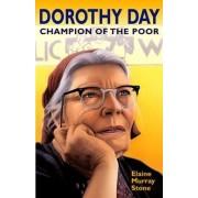 Dorothy Day by Elaine Murray Stone