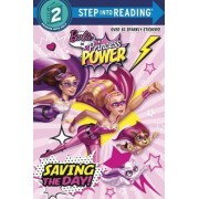 Saving the Day! (Barbie in Princess Power) by Melissa Lagonegro