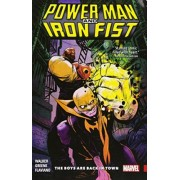 Power Man and Iron Fist Vol. 1: the Boys are Back in Town by Sanford Greene