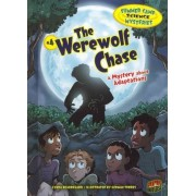 The Werewolf Chase - A Mystery About Adapations - Summer Camp Science Mysteries by Lynda Beauregard