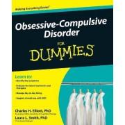 Obsessive-Compulsive Disorder For Dummies by Charles H. Elliott