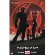 New Avengers: Everything Dies (Marvel Now) Volume 1 by Jonathan Hickman