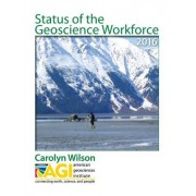 Status of the Geoscience Workforce 2016