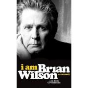 I Am Brian Wilson: A Memoir