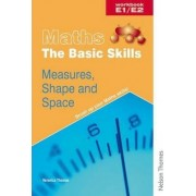 Maths the Basic Skills Measures, Shape & Space Workbook E1/E2 by Bridget Phillips