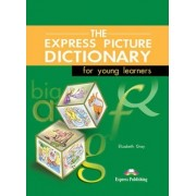 The Express Picture Dictionary for Young Learners: Student's Book by Elizabeth Gray