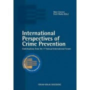 International Perspectives of Crime Prevention by Marc Coester