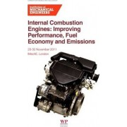 Internal Combustion Engines by Imeche (Institution of Mechanical Engineers)