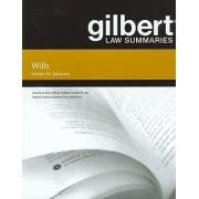 Gilbert Law Summaries on Wills by Stanley Johanson