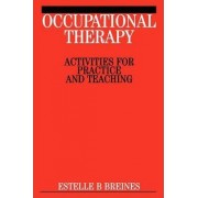 Occupational Therapy Activities by Estelle Breines