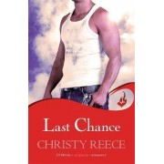 Last Chance: Bk. 6 by Christy Reece