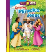 Amazing Miracles of Jesus by Charlotte Adelsperger