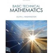 Basic Technical Mathematics by Allyn J. Washington