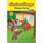 Curious George Pinata Party by Marcy Goldberg Sacks