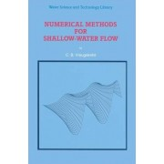 Numerical Methods for Shallow-Water Flow by C.B. Vreugdenhill