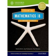 Essential Mathematics for Cambridge Secondary 1 Stage 8 Pupil Book: Stage 8 by Sue Pemberton