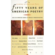 Fifty Years of American Poetry by Academy of American Poets