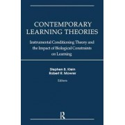 Contemporary Learning Theories: Instrumental Conditioning Theory and the Impact of Biological Constraints on Learning Volume II by Stephen B. Klein
