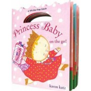 Princess Baby on the Go! by Karen Katz