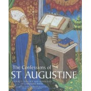 The Confessions of St. Augustine by Assistant Editor Dictionary of Medieval Latin from British Sources Carolinne White