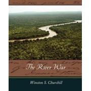 The River War by S Churchill Winston S Churchill
