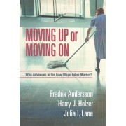 Moving Up or Moving on by Fredrik Andersson