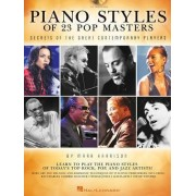Piano Styles of 23 Pop Masters by Mark Harrison