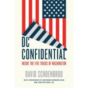 DC Confidential: Inside the Five Tricks of Washington, Hardcover