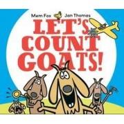 Let's Count Goats! by Mem Fox