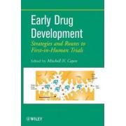 Early Drug Development by Mitchell N. Cayen