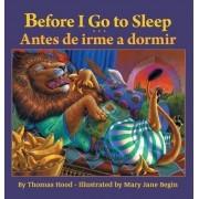 Before I Go to Sleep / Antes de Irme a Dormir by Thomas Hood