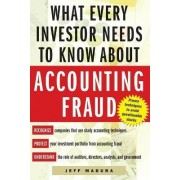 What Every Investor Needs to Know About Accounting Fraud by Jeff Madura