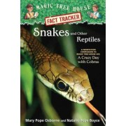 Snakes and Other Reptiles by Mary Pope Osborne