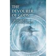The Devourer of Gods: Viking Magic in the New World