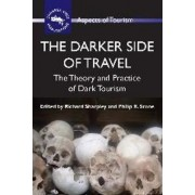 The Darker Side of Travel by Richard Sharpley