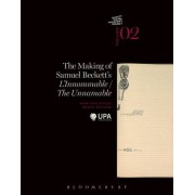 The Making of Samuel Beckett's l'Innommable/the Unnamable by Dirk Van Hulle