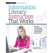 Information Literacy Instruction That Works by Patrick Ragains