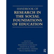 Handbook of Research in the Social Foundations of Education by Steven Tozer