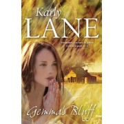 Gemma's Bluff by Karly Lane