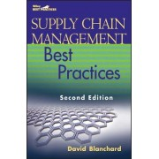 Supply Chain Management Best Practices by David Blanchard