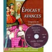 Epocas Y Avances: Student Text by Scott Gravina