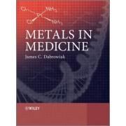 Metals in Medicine by James C. Dabrowiak