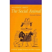 Readings About the Social Animal by Joshua Aronson