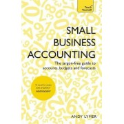 Small Business Accounting: Teach Yourself by Andy Lymer