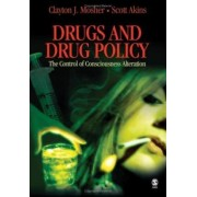 Drugs and Drug Policy by Clayton J. Mosher